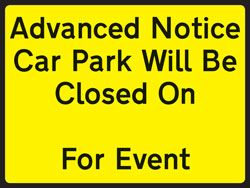 Car Park Will Be Closed Sign