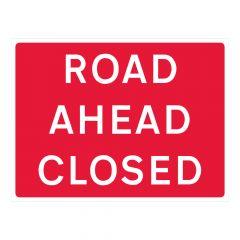 Road Ahead Closed Sign