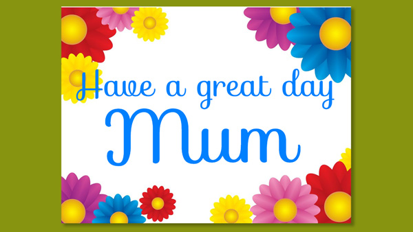 Have a Special Mothering Sunday This Year