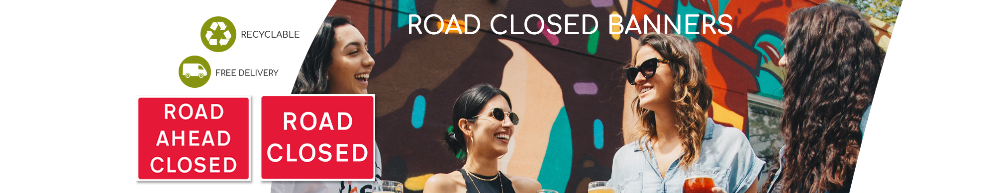 The Banner Hub - Road Closed Banners
